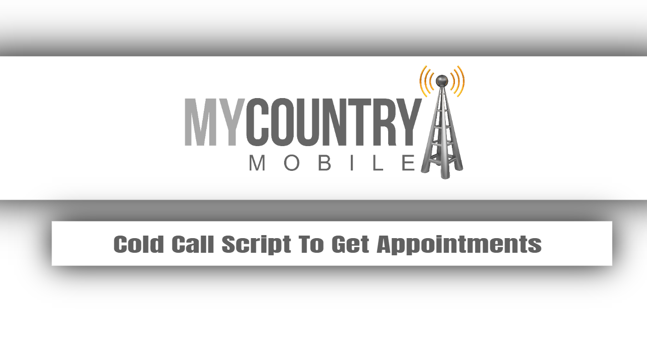 Cold Call Script To Get Appointments
