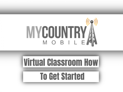 Virtual Classroom How To Get Started