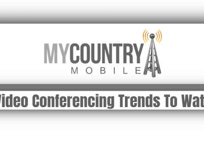 5 Video Conferencing Trends To Watch