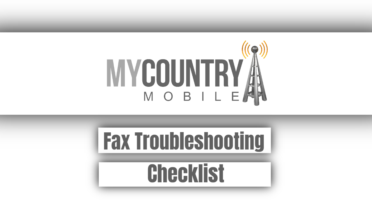 Fax Troubleshooting Checklist