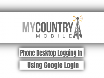 Phone Desktop Logging In Using Google Login