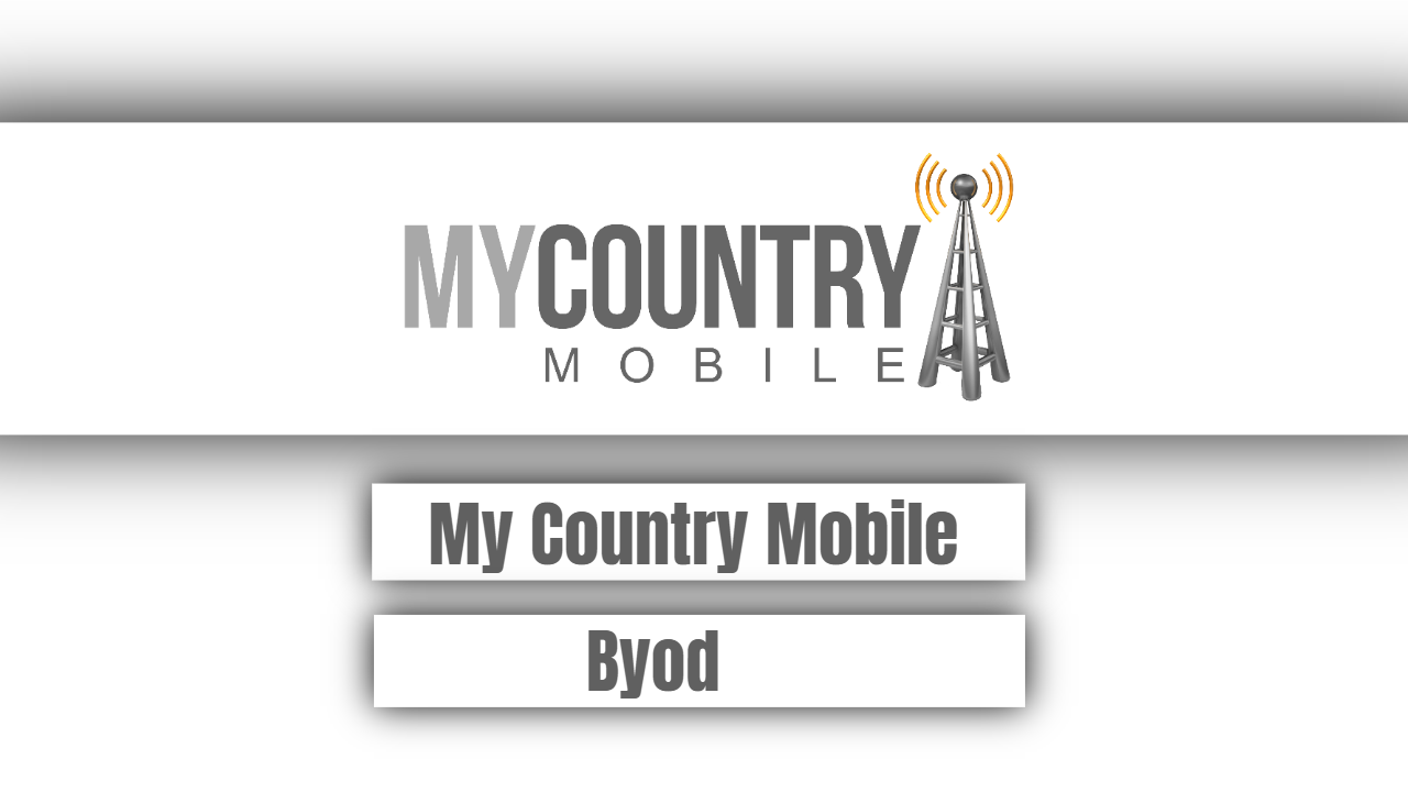 My Country Mobile Byod