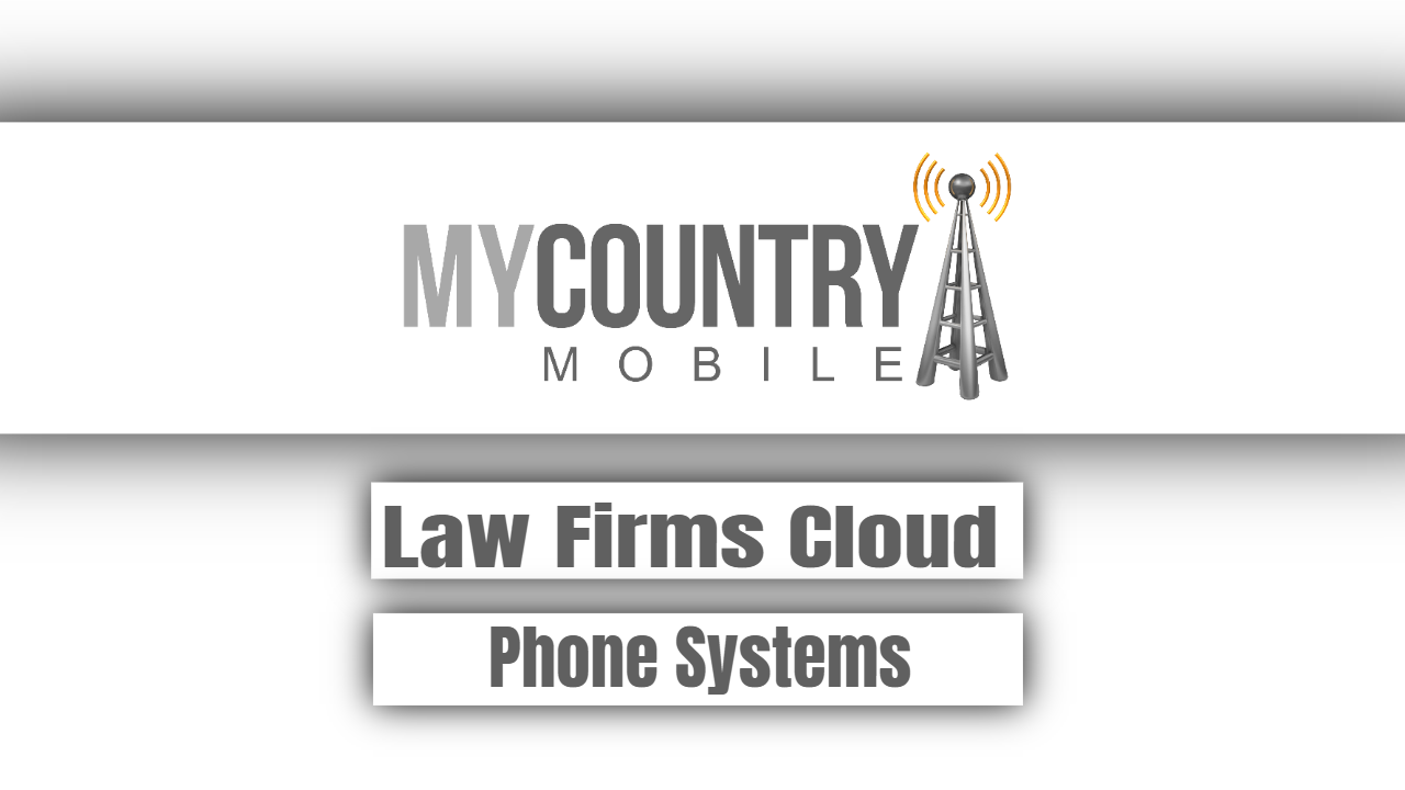 Law Firms Cloud Phone Systems