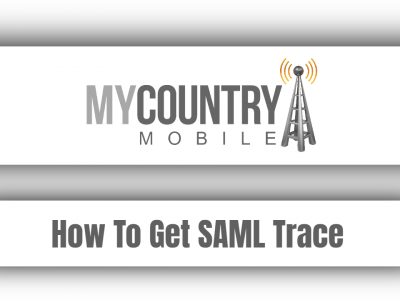 How To Get SAML Trace