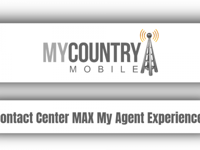 Contact Center MAX My Agent Experience