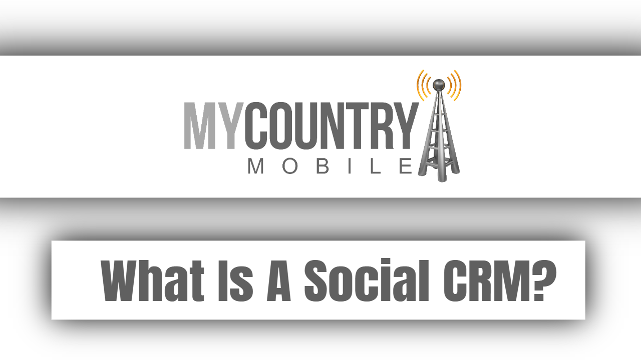 What Is A Social CRM?
