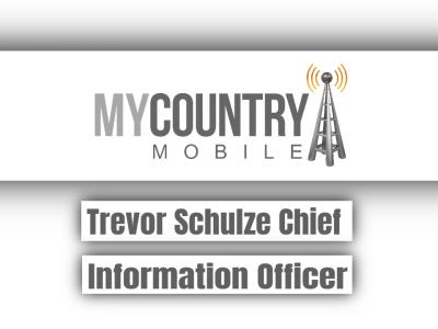 Trevor Schulze Chief Information Officer