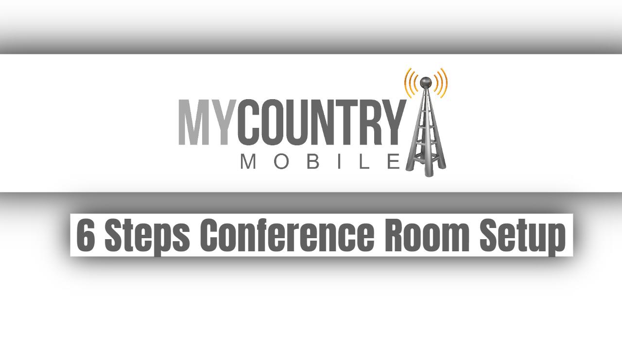 6 Steps Conference Room Setup