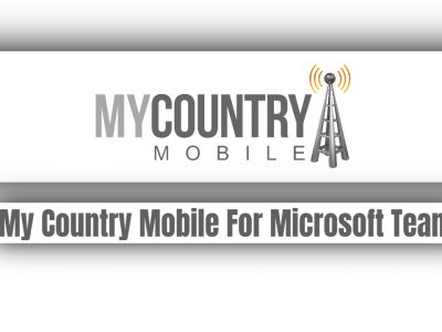 My Country Mobile For Microsoft Teams