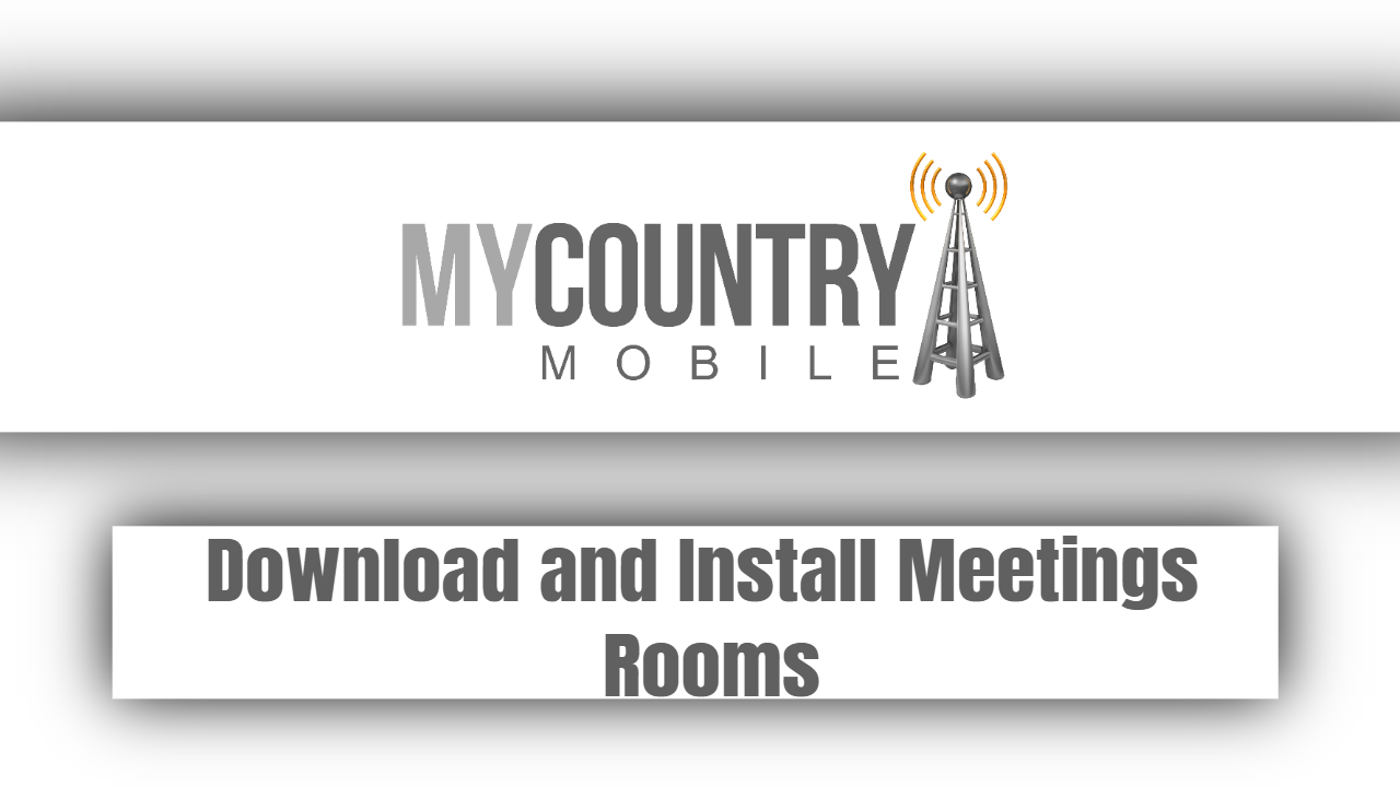 Download and Install Meetings Rooms