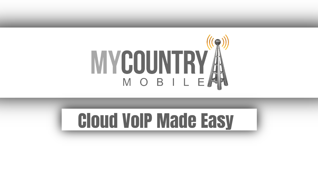 Cloud VoIP Made Easy