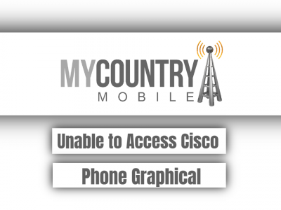 Unable to Access Cisco Phone Graphical