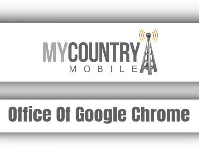Office Of Google Chrome