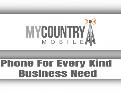 Phone For Every Kind Business Need