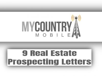 9 Real Estate Prospecting Letters