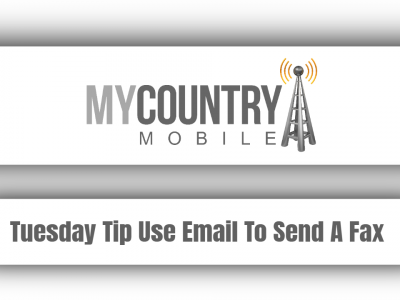 Tuesday Tip Use Email To Send A Fax