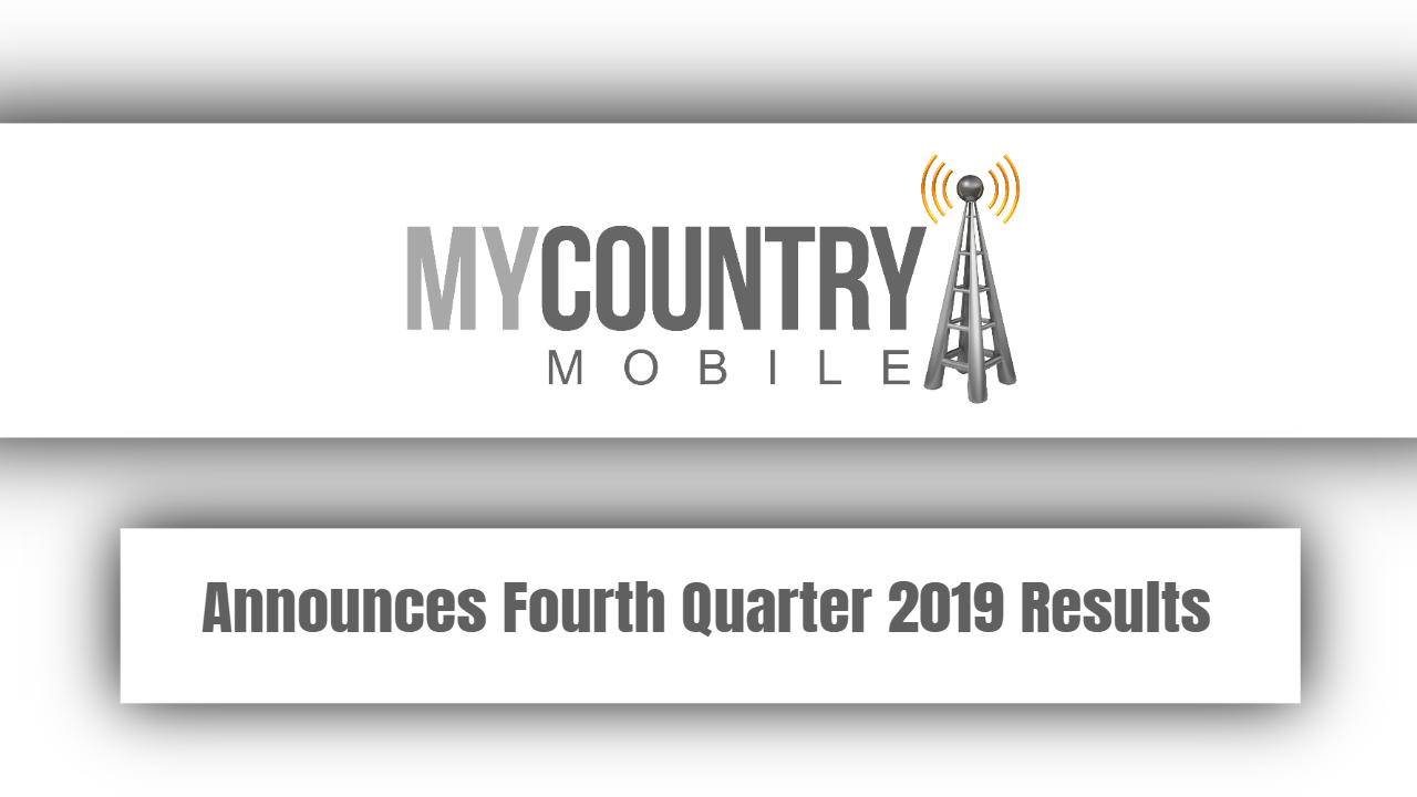 Announces Fourth Quarter 2019 Results