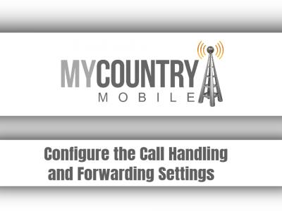 Configure the Call Handling and Forwarding Settings