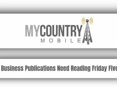 5 Business Publications Need Reading Friday Five