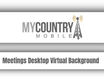 How to Enable Meetings Desktop Virtual Background