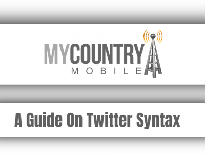 A Guide On Twitter Syntax