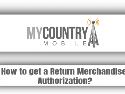 How to get a Return Merchandise Authorization?