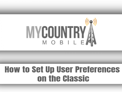 How to Set Up User Preferences on the Classic?