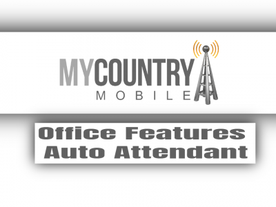 Office Features Auto Attendant