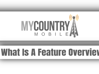 What Is A Feature Overview