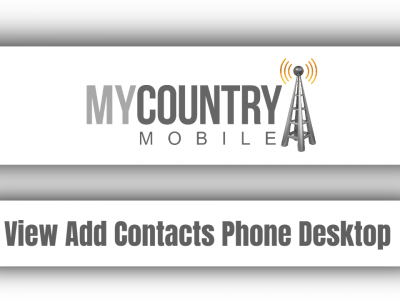 View Add Contacts Phone Desktop