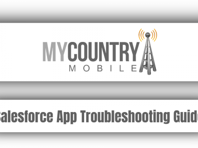Salesforce App Troubleshooting Guide
