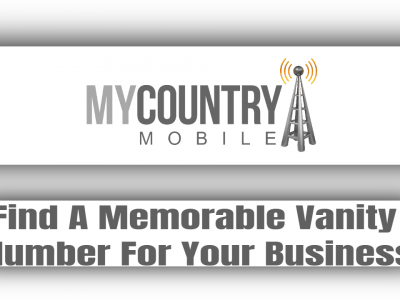 Find A Memorable Vanity Number For Your Business