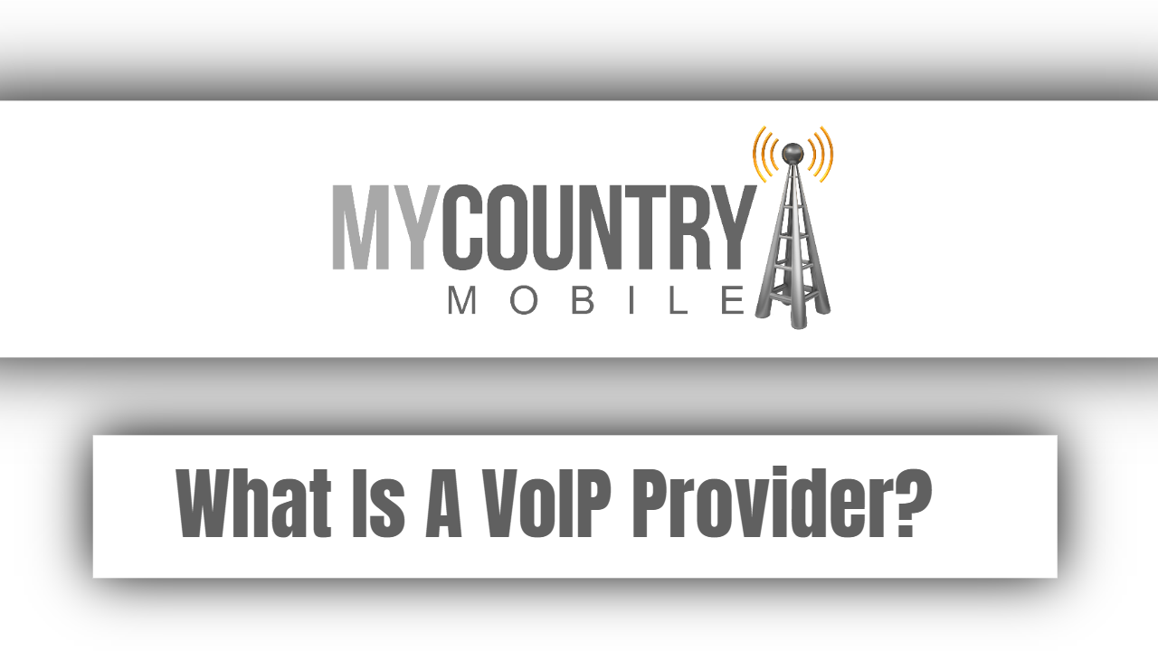 What Is A VoIP Provider?