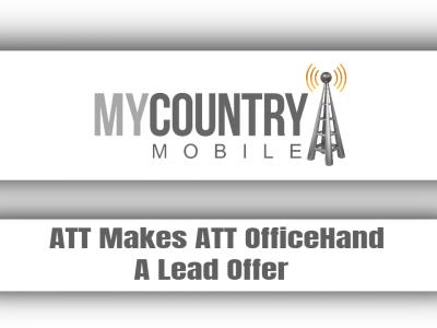 ATT Makes ATT OfficeHand A Lead Offer