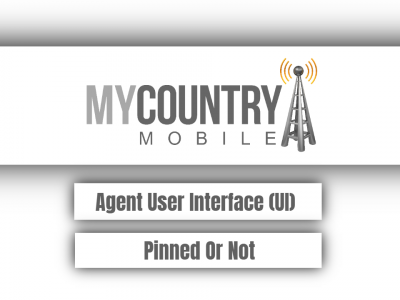 Agent User Interface (UI) Pinned Or Not