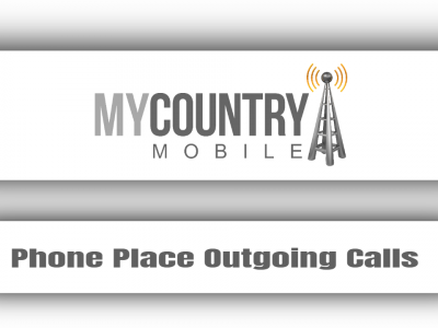 Phone Place Outgoing Calls