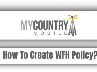 How To Create WFH Policy?