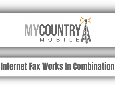 Internet Fax Works In Combination
