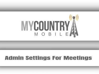 Admin Settings For Meetings