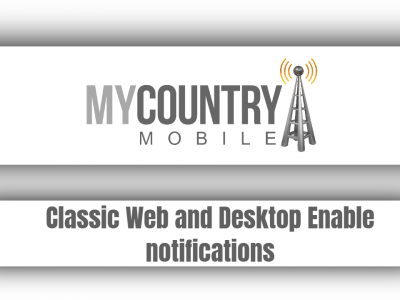 Classic Web and Desktop Enable notifications