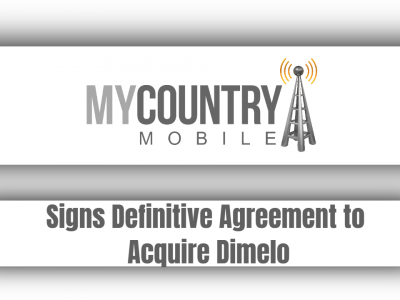 Signs Definitive Agreement to Acquire Dimelo