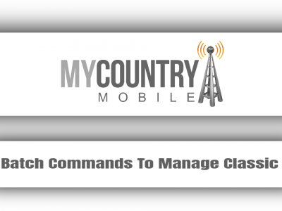 Batch Commands To Manage Classic