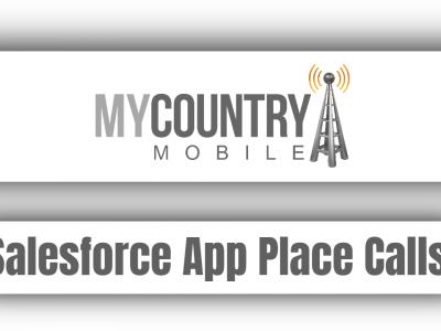 Salesforce App Place Calls