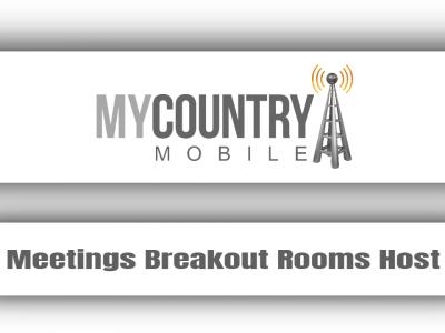 Meetings Breakout Rooms Host
