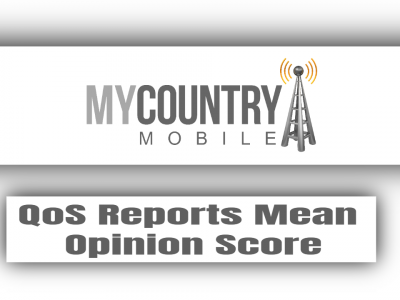 QoS Reports Mean Opinion Score