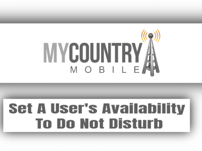 Set A User's Availability To Do Not Disturb