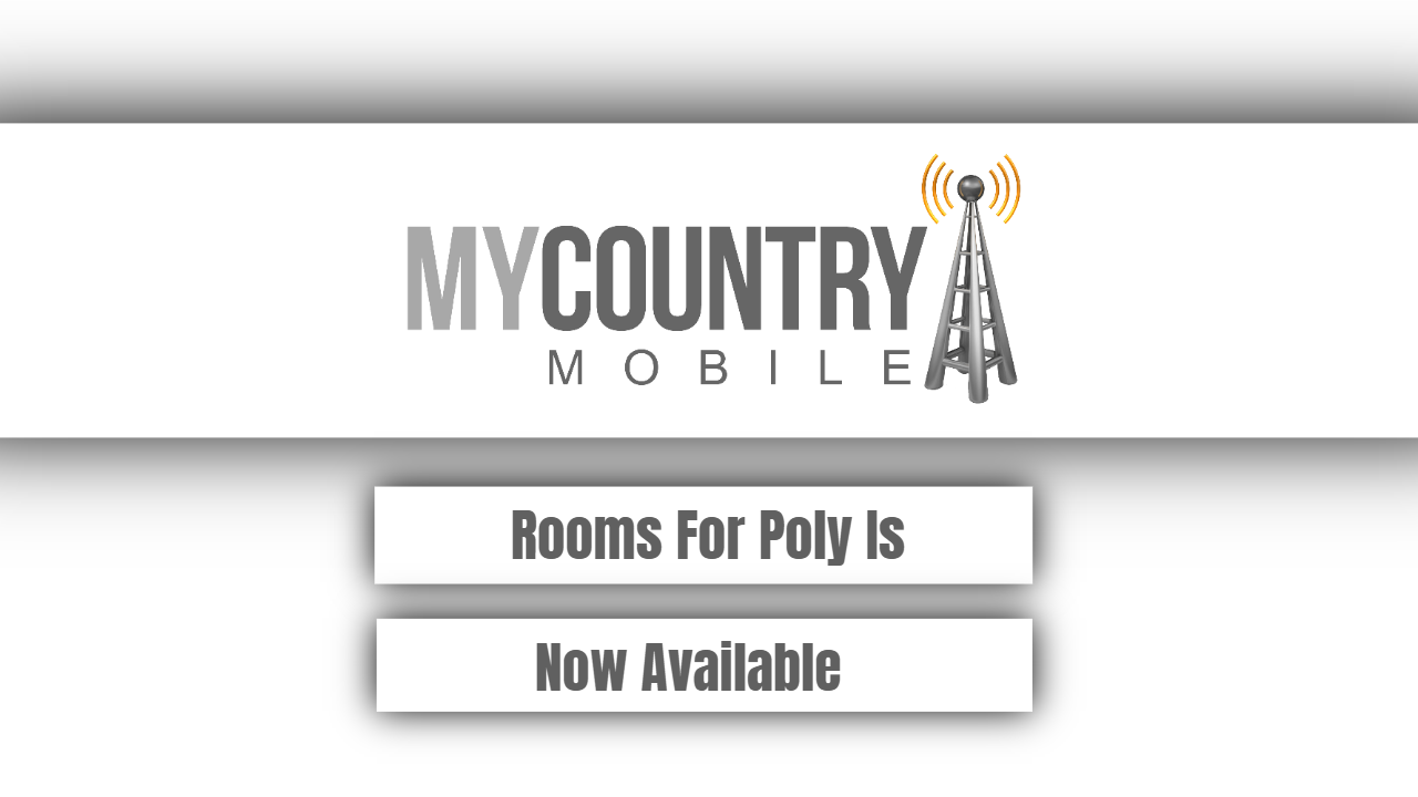 Rooms For Poly Is Now Available