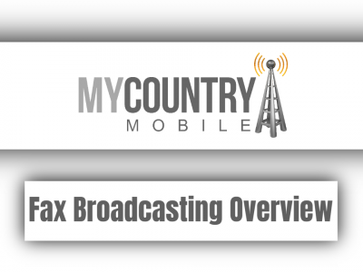 Fax Broadcasting Overview