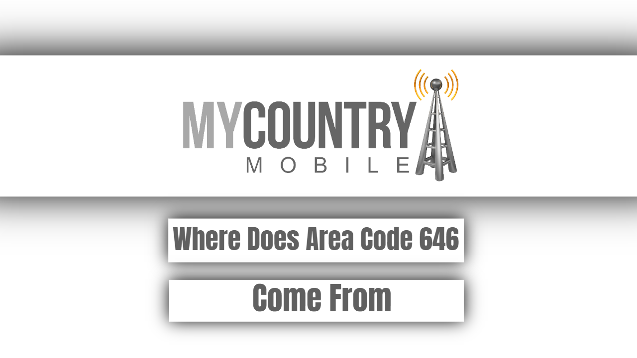 Where Does Area Code 646 Come From