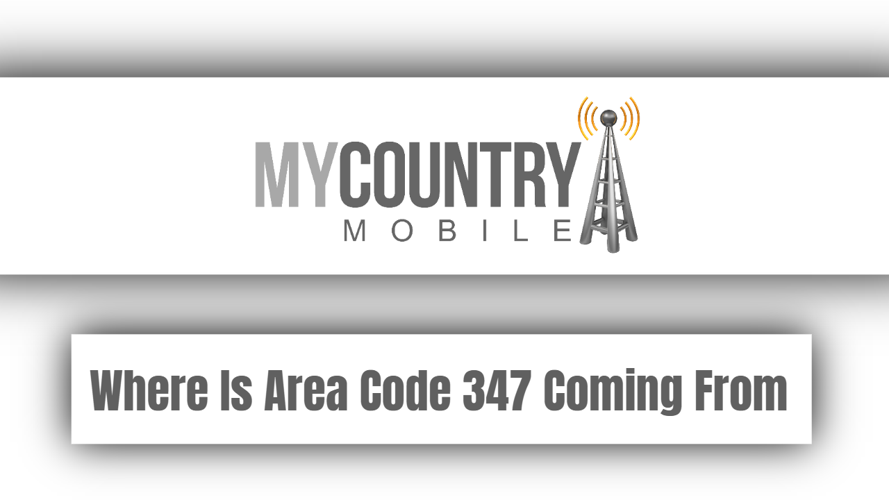 Where Is Area Code 347 Coming From